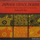 Libros de segunda mano: JAPANESE STENCIL DESIGNS. PLANTILLAS PARA ESTAMPADO. DOVER, NEW YORK . Lote 141080878