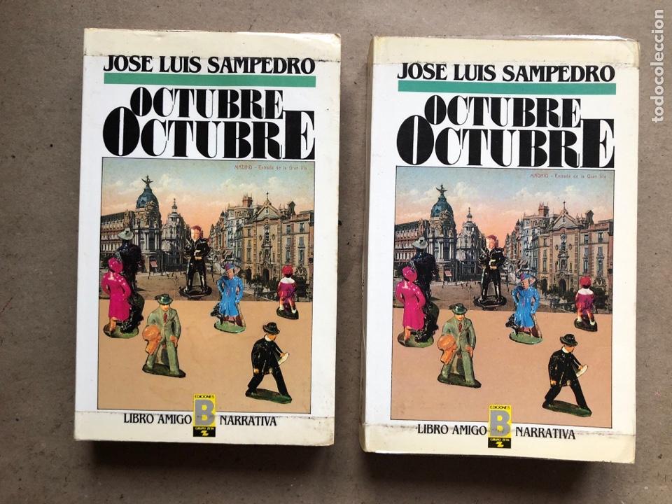 OCTUBRE OCTUBRE. JOSÉ LUIS SAMPEDRO. EDICIONES B, 1987. 2 TOMOS. (Libros de Segunda Mano (posteriores a 1936) - Literatura - Otros)