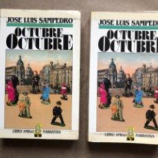 Libros de segunda mano: OCTUBRE OCTUBRE. JOSÉ LUIS SAMPEDRO. EDICIONES B, 1987. 2 TOMOS.. Lote 141087265