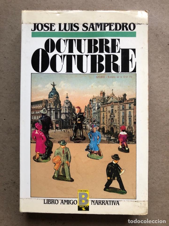 Libros de segunda mano: OCTUBRE OCTUBRE. JOSÉ LUIS SAMPEDRO. EDICIONES B, 1987. 2 TOMOS. - Foto 2 - 141087265