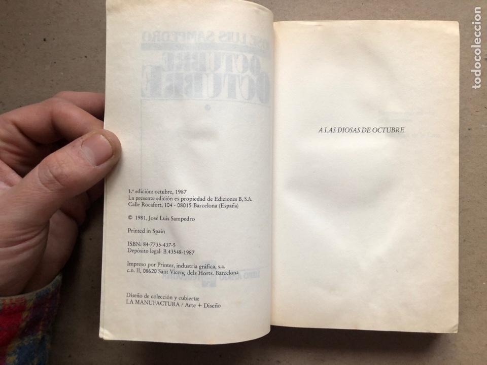 Libros de segunda mano: OCTUBRE OCTUBRE. JOSÉ LUIS SAMPEDRO. EDICIONES B, 1987. 2 TOMOS. - Foto 4 - 141087265