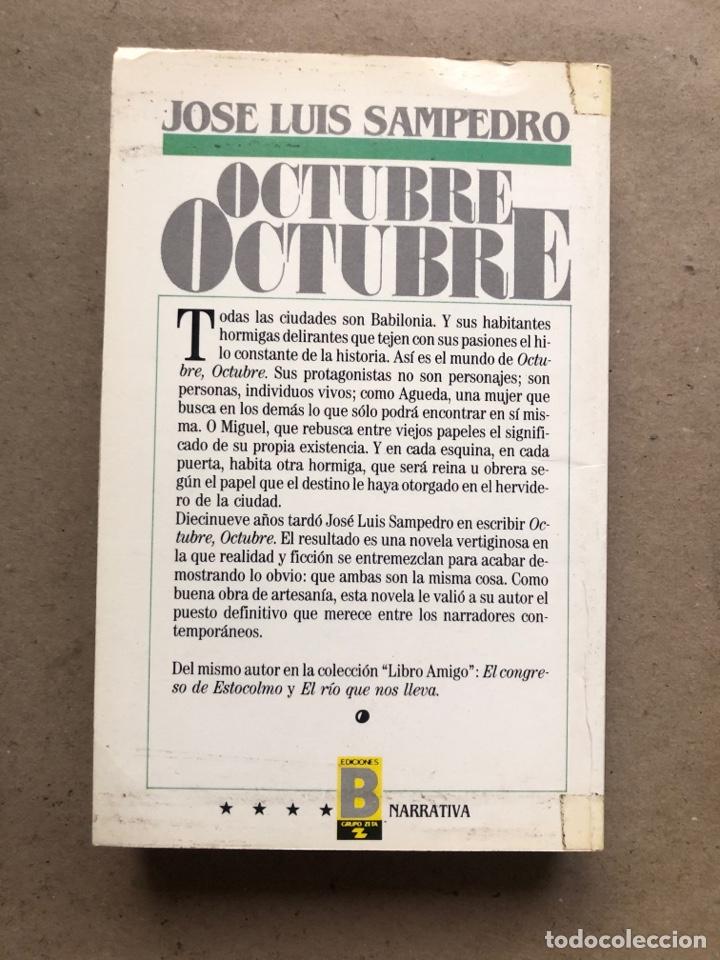 Libros de segunda mano: OCTUBRE OCTUBRE. JOSÉ LUIS SAMPEDRO. EDICIONES B, 1987. 2 TOMOS. - Foto 7 - 141087265