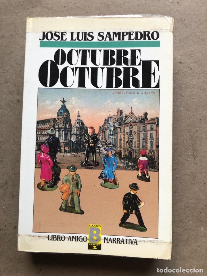 Libros de segunda mano: OCTUBRE OCTUBRE. JOSÉ LUIS SAMPEDRO. EDICIONES B, 1987. 2 TOMOS. - Foto 8 - 141087265