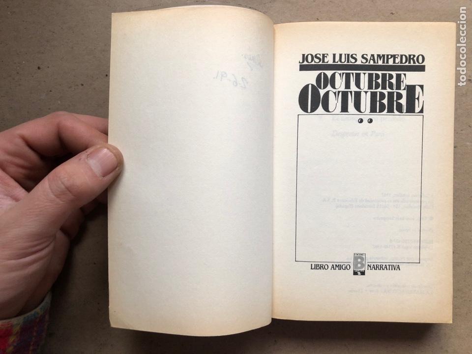 Libros de segunda mano: OCTUBRE OCTUBRE. JOSÉ LUIS SAMPEDRO. EDICIONES B, 1987. 2 TOMOS. - Foto 9 - 141087265