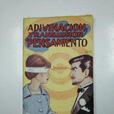 Libros de segunda mano: ADIVINACIÓN Y TRANSMISIÓN DEL PENSAMIENTO. EDITORIAL ALAS. TDK50. Lote 150234794