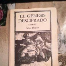 Libros de segunda mano: EL GÉNESIS DESCIFRADO - FABRE D'OLIVET - 1984. Lote 141107386