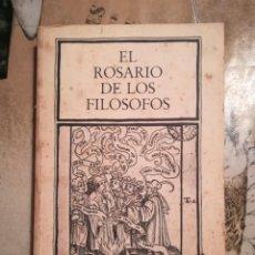 Libros de segunda mano: EL ROSARIO DE LOS FILÓSOFOS - 1ª EDICIÓN ABRIL 1986. Lote 141112678