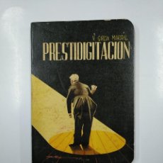 Libros de segunda mano: PRESTIDIGITACION. VICENTE GARCIA MAYORAL. 1955. TDK44. Lote 141114838