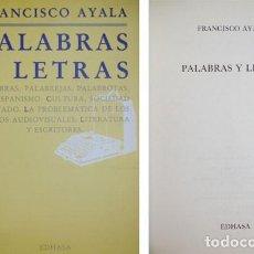 Libros de segunda mano: AYALA, FRANCISCO. PALABRAS Y LETRAS. 1983.. Lote 141191630