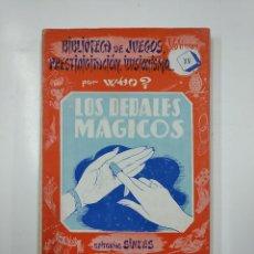 Libros de segunda mano: LOS DEDALES MAGICOS. BIBLIOTECA DE JUEGOS PRESTIDIGITACION ILUSIONISMO. VOLUMEN XV. POR WHO? TDK58. Lote 141193098
