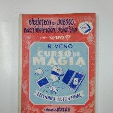 Libros de segunda mano: CURSO DE MAGIA. BIBLIOTECA DE JUEGOS PRESTIDIGITACION ILUSIONISMO. VOLUMEN XXVIII. POR WHO? TDK58. Lote 141194046