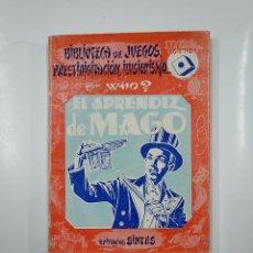 Libros de segunda mano: EL APRENDIZ DE MAGO. BIBLIOTECA DE JUEGOS PRESTIDIGITACION ILUSIONISMO. VOLUMEN I 1. POR WHO? TDK58. Lote 141194274