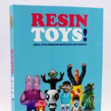 Libros de segunda mano: RESIN TOYS. CREA TUS PROPIOS MUÑECOS CON RESINA (LOUIS BOU) LEMO, 2013. OFRT. Lote 198945818
