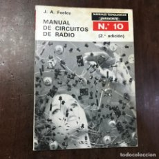 Libros de segunda mano: MANUAL DE CIRCUITOS DE RADIO - J.A. FEELEY. Lote 141165109