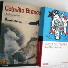 Libros de segunda mano: COLMILLO BLANCO + LA ISLA DEL TESORO. Lote 141266958