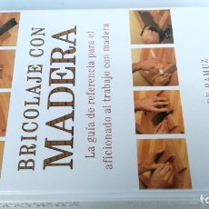 Libros de segunda mano: BRICOLAJE CON MADERA-MARK RAMUZ-GRAN FORMATO-LIBRO NUEVO. Lote 148112320
