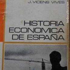 Libros de segunda mano: VICENS VIVES CON NADAL OLLER - HISTORIA ECONÓMICA DE ESPAÑA71. Lote 141284318