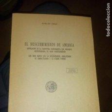 Libros de segunda mano: EL DESCUBRIMIENTO DE AMÉRICA ANTICIPANDO EL GRAN DESCUBRIMIENTO CARLOS SANZ 1972. Lote 141451530