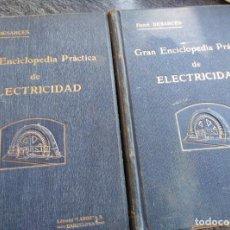 Libros de segunda mano: ENCICLOPEDIA PRÁCTICA DE LA ELECTRICIDAD, LABOR, 2 TOMOS. Lote 141473002