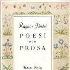 Libros de segunda mano: [LITERATURA SUECA:] JÄNDEL, RAGNAR. POESI OCH PROSA. STOCKHOLM, TIDERS FÖRLAG, [1944]. 439 PP.. Lote 141484770