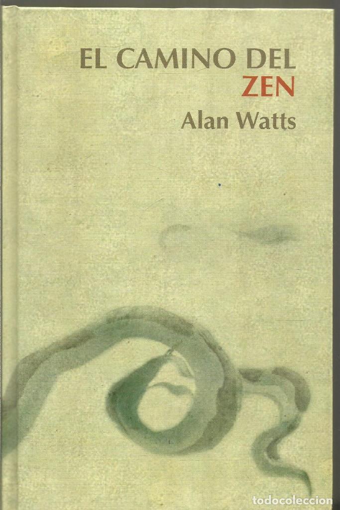 ALAN WATTS. EL CAMINO DEL ZEN. RBA (Libros de Segunda Mano - Pensamiento - Otros)