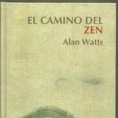 Libros de segunda mano: ALAN WATTS. EL CAMINO DEL ZEN. RBA. Lote 141501854