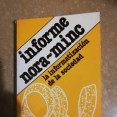 Libros de segunda mano: LA INFORMATIZACION DE LA SOCIEDAD (SIMON NORA / ALAIN MINC) FONDO DE CULTURA ECONOMICA. Lote 141516218