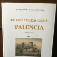 Libros de segunda mano: RECUERDOS Y BELLEZAS DE ESPAÑA: PALENCIA. JOSÉ Mª QUADRADO-FCO. J. PARCERISA.. Lote 141560174