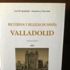Libros de segunda mano: RECUERDOS Y BELLEZAS DE ESPAÑA: VALLADOLID. JOSÉ Mª QUADRADO-FCO. J. PARCERISA.. Lote 141561062