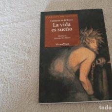 Libros de segunda mano: LA VIDA ES SUEÑO CALDERON DE LA BARCA. Lote 141561602