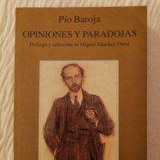 Libros de segunda mano: PÍO BAROJA: OPINIONES Y PARADOJAS. PRÓLOGO Y SELECCIÓN MIGUEL SÁNCHEZ ORTÍZ. CARO RAGGIO ED.. Lote 141579274