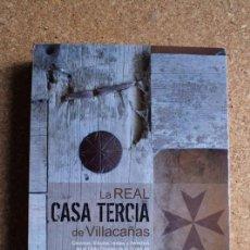 Libros de segunda mano: LA REAL CASA TERCIA DE VILLACAÑAS. FERNÁNDEZ ZARAGOZA (JOSÉ ANTONIO). Lote 141690450