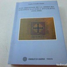 Libros de segunda mano: LOS ORIGENES DE LA DERECHA GALLAGA:LA C.E.D.A. EN GALICIA (1931-1936)-CCC 5. Lote 141705102