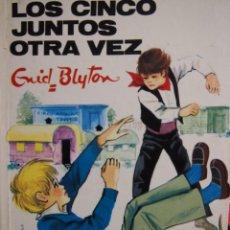 Libros de segunda mano: ENID BLYTON. LOS CINCO JUNTOS OTRA VEZ. JUVENTUD. Lote 141709982