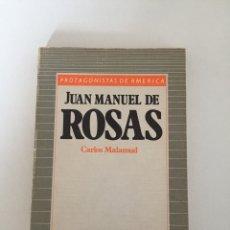 Libros de segunda mano: JUAN MANUEL DE ROSAS - CARLOS MALAMUD. Lote 141744536