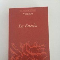 Libros de segunda mano: LA ENEIDA - VIRGILIO. Lote 141746237