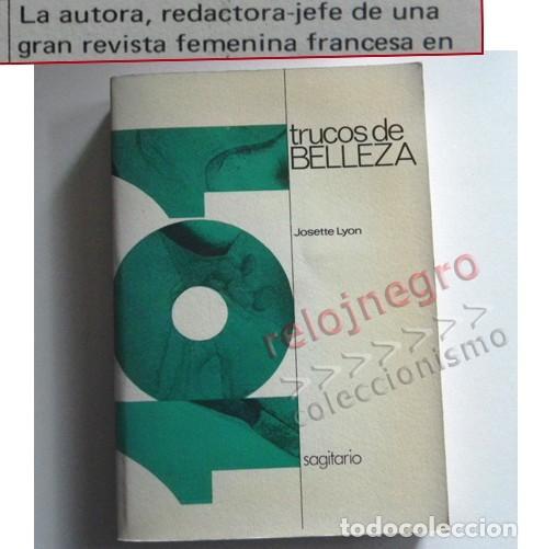 101 TRUCOS DE BELLEZA - LIBRO GUÍA CONSEJOS - JOSETTE LYON - CREMAS - CULTO AL CUERPO - COSMÉTICA (Libros de Segunda Mano - Ciencias, Manuales y Oficios - Otros)