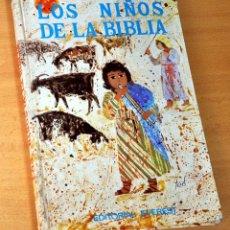 Libros de segunda mano: COLECCIÓN ESTRELLA POLAR - Nº 10: LOS NIÑOS DE LA BIBLIA - EDITORIAL EVEREST - AÑO 1973. Lote 147814754