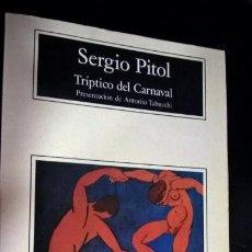 Libros de segunda mano: SERGIO PITOL, TRIPTICO DE CARNAVAL.COMPACTOS ANAGRAMA. Lote 141827186
