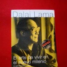 Libros de segunda mano: LIBRO-DALAI LAMA-EL ARTE DE VIVIR EN EL NUEVO MILENIO-MONDADORE-2001-EXCELENTE ESTADO. Lote 141849294