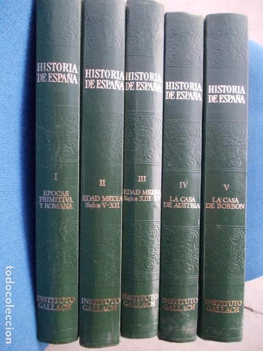 HISTORIA DE ESPAÑA 5 TOMOS INSTITUTO GALLACH (Libros de Segunda Mano - Historia - Otros)
