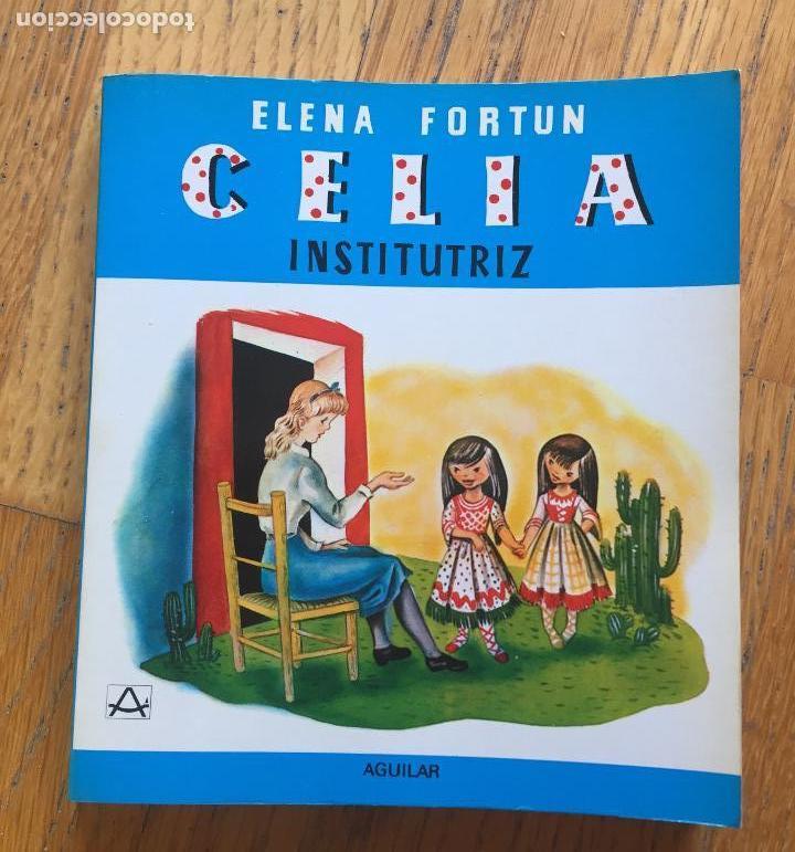 CELIA INSTITUTRIZ, ELENA FORTUN AGUILAR (Libros de Segunda Mano - Literatura Infantil y Juvenil - Otros)