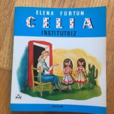 Libros de segunda mano: CELIA INSTITUTRIZ, ELENA FORTUN AGUILAR. Lote 141875502