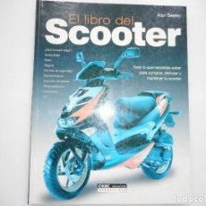 Libros de segunda mano: ALAN SEELEY EL LIBRO DEL SCOOTER Y91259. Lote 141901154
