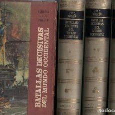 Libros de segunda mano: FULLER : BATALLAS DECISIVAS DEL MUNDO OCCIDENTAL - TRES TOMOS CON ESTUCHE (CARALT, 1961). Lote 141901978