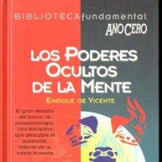 Libros de segunda mano: DE VICENTE : LOS PODERES OCULTOS DE LA MENTE (AÑO CERO, 1994). Lote 141932462