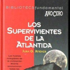 Libros de segunda mano: ATIENZA : LOS SUPERVIVIENTES DE LA ATLANTIDA (AÑO CERO, 1994). Lote 141932590