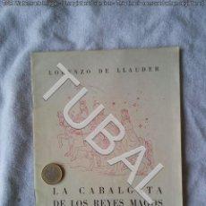 Libros de segunda mano: TUBAL 1942 POESIA LORENZO DE LLAUDER LA CABALGATA DE LOS REYES MAGOS 22 CM 250 GRS. Lote 142052786