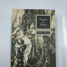Libros de segunda mano: HISTORIA DE ESPAÑA. - BIBLIOTECA HISPANIA - JOSÉ TERRERO 1965. TDK354. Lote 142076038
