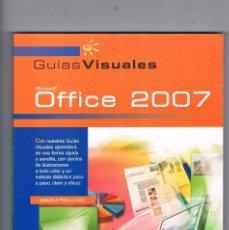 Libros de segunda mano: GUIAS VISUALES OFFICE 2007 ANAYA MULTIMEDIA. Lote 142079470
